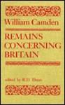 Remains Concerning Britain - William Camden