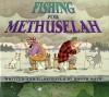 Fishing for Methuselah - Roger Roth