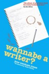 Wannabe a Writer? - hilarious, informative guide to getting published (Secrets to Success Writing Series) - Jane Wenham-Jones, Katie Fforde