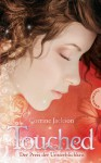 Touched: Der Preis der Unsterblichkeit - Corrine Jackson, Heidi Lichtblau