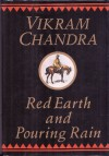 Red Earth and Pouring Rain - Vikram Chandra