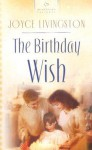 The Birthday Wish - Joyce Livingston