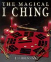 The Magical I Ching - J.H. Brennan