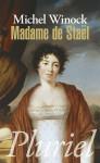 Madame de Staël - Michel Winock