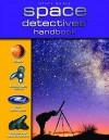 Space Detectives' Handbook (Detectives' Handbooks) - Sue Becklake