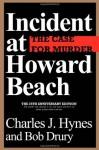 Incident At Howard Beach - Charles J. Hynes, Bob Drury