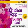 Chicken Soup for the Couple's Soul: Inspirational Stories about Love and Relationships - Jack Canfield, Mark Victor Hansen, Barbara De Angelis