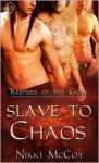 Slave to Chaos - Nikki McCoy