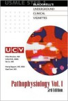 Underground Clinical Vignettes: Pathophysiology, Volume 1: Classic Clinical Cases for USMLE Step 1 Review - Vikas Bhushan, Vishal Pall, Tao T. Le, Hoang Nguyen, Vipal Soni