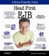 Head First EJB: Passing the Sun Certified Business Component Developer Exam - Kathy Sierra, Bert Bates