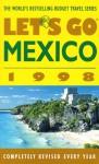 Let's Go Mexico 1998 - Let's Go Inc., Robin S. Goldstein, Nicholas A. Sandomirsky