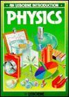 Introduction to Physics (Introductions Series) - Amanda Kent, Alan Ward