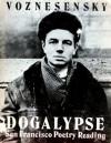 Dogalypse: San Francisco poetry reading - Andrei Voznesensky
