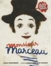 Monsieur Marceau: Actor Without Words - Leda Schubert, Gerard DuBois
