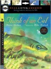 Think of an Eel with Audio, Peggable: Read, Listen & Wonder - Karen Wallace, Mike Bostock