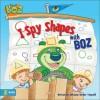 I Spy Shapes with Boz - Christine Harder Tangvald
