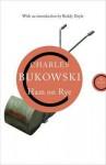 Ham on Rye. Charles Bukowski - Charles Bukowski