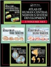 Atlas of Human Central Nervous System Development -5 Volume Set - Shirley A. Bayer, Joseph Altman