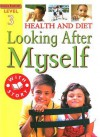 Health & Diet: Looking After Myself - Sally Hewitt