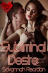Subliminal Desire (College Lust) - Savannah Reardon