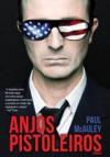 Anjos Pistoleiros - Paul J. McAuley, Fernanda Semedo