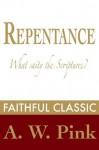 Repentance - Arthur W. Pink