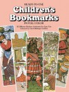Children's Bookmarks in Full Color: 30 Different Markers Perforated for Easy Detaching - Carol Belanger-Grafton