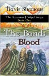 The Bonds of Blood - Travis Simmons
