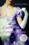Cuando el corazón perdona (Ganadora Premio Rincón Romántico) (B DE BOOKS) (Spanish Edition) - Ruth M. Lerga