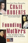 Founding Mothers - Cokie Roberts