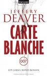 Carte Blanche - Jeffery Deaver, Thomas Haufschild