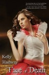 Face of Death (Touch of Death) - Kelly Hashway