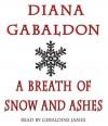 A Breath of Snow and Ashes - Diana Gabaldon, Geraldine James