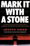 Mark It with a Stone - Joseph Horn