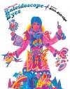 The Man with Kaleidoscope Eyes: The Art of Alan Aldridge - Alan Aldridge
