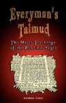 Everyman's Talmud: The Major Teachings of the Rabbinic Sages - Abraham Cohen