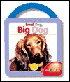 Small Dog, Big Dog - Balloon Books