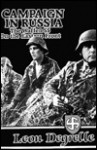 Campaign in Russia - The Waffen SS on the Eastern Front - Leon Degrelle