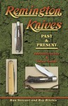 Remington Knives: Past & Present--Identification & Value Guide - Ron Stewart