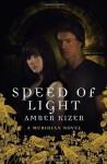 Speed of Light (Meridian) - Amber Kizer