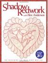 Shadow Redwork with Alex Anderson - Print on Demand Edition - Alex Anderson