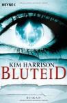 Bluteid - Kim Harrison, Vanessa Lamatsch