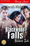 Blackwood Falls [Blackwood Falls] - Sarah Blake