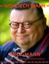 RockMann, czyli jak nie zostałem saksofonistą - Wojciech Mann