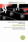 Caryl Churchill - Agnes F. Vandome, John McBrewster, Sam B Miller II