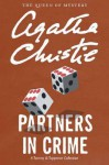 Partners in Crime: A Tommy and Tuppence Collection - Agatha Christie
