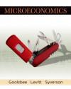 Microeconomics - Austan Goolsbee, Steven Levitt, Chad Syverson