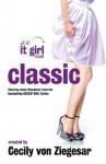 Classic: An It Girl Novel - Cecily von Ziegesar