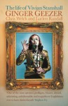 Ginger Geezer: The Life of Vivian Stanshall - Lucian Randall, Chris Welch