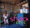 Shack Chic - Craig Fraser